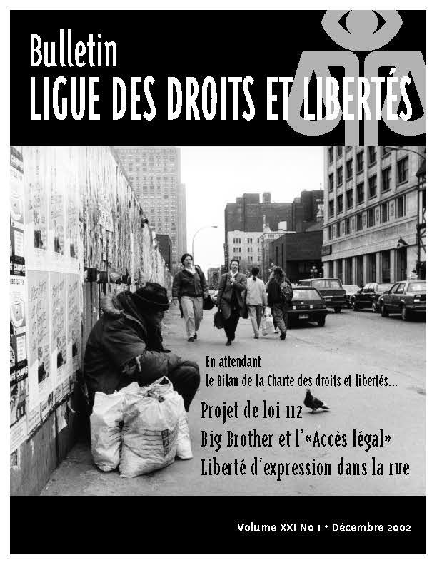 Projet de loi 112 – Big brother et l' « accès légal » - Liberté d'expression dans la rue