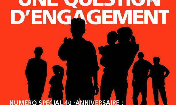 Numéro spécial – 40e anniversaire de la Ligue des droits et libertés : dossier sur les enjeux actuels de droits