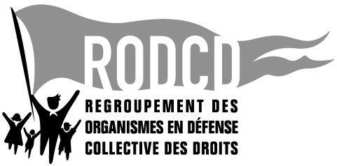 Regroupement des organismes en défense collective des droits (RODCD)